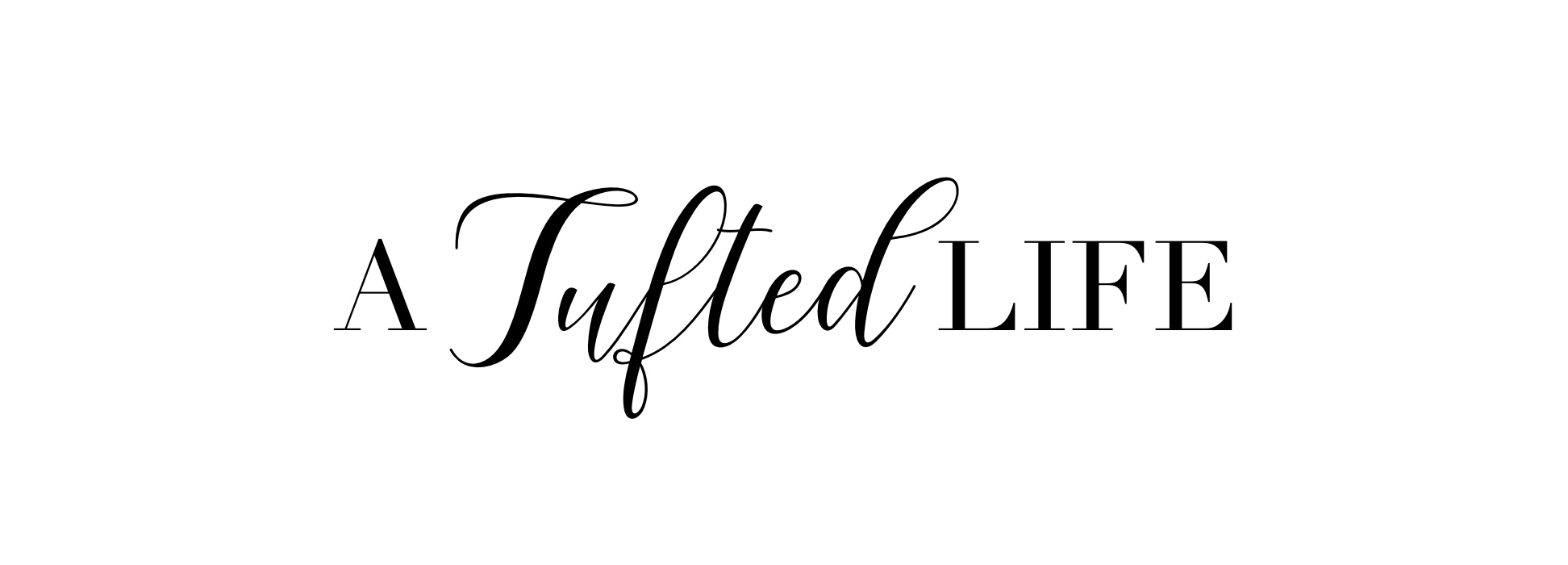 A Tufted Life